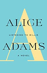 LISTENING TO BILLIE: A Novel (Vintage Contemporaries)