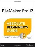 Books : FileMaker Pro 13 Absolute Beginner's Guide