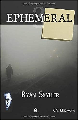 Ephemeral: Ryan Skyller, Caso nº3