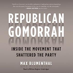 Republican Gomorrah Audiobook