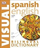 DK Publishing: Spanish English Bilingual Visual Dictionary (Paperback); 2015 Edition