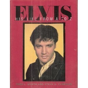 - Elvis: His Life from A to Z