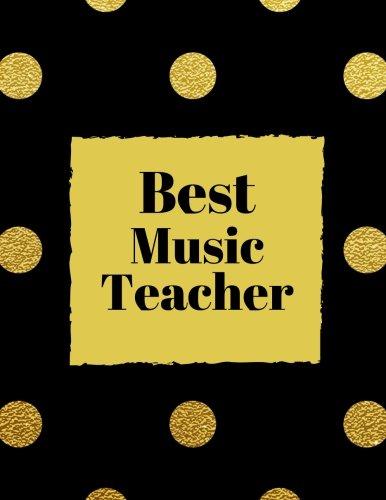 Best Music Teacher: Best Thank You Appreciation Gift, Journal Lined Notebook, Exercise Book, Jotter Planner, Composition Book, Keepsake Ruled Memory (Teacher Appreciation Gifts) (Volume (End Gift Card)