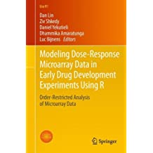 Modeling Dose-Response Microarray Data in Early Drug Development Experiments Using R: Order-Restricted Analysis of Microarray Data (Use R!)