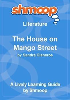 Amazon.com: The House on Mango Street: Shmoop Study Guide ...