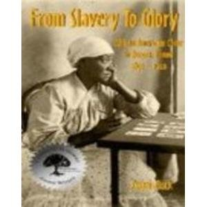 Read Online From Slavery to Glory African Americans Come to Aurora, Illinois 1850-1920 ebook