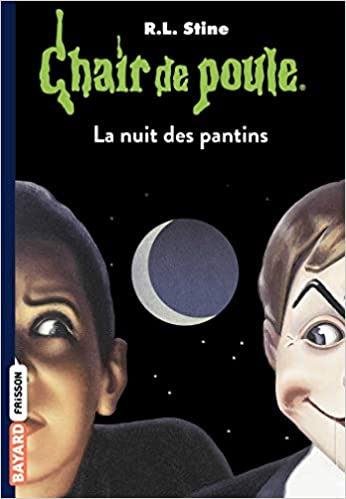 Amazon Fr Chair De Poule Tome 02 La Nuit Des Pantins