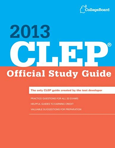 clep official study guide 2013 college board clep official study rh amazon com 2017 CLEP Study Guide PDF Algebra CLEP Study Guides