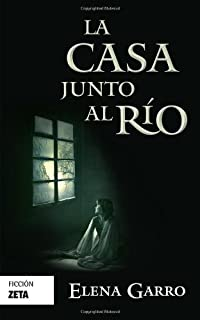 La casa junto al rio / The River House (Spanish Edition)