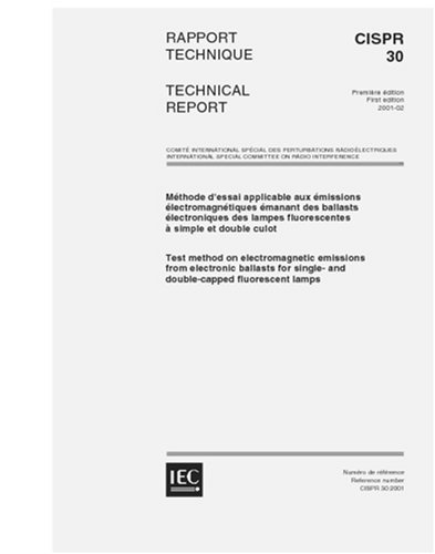 Fluorescent Electromagnetic Ballast (CISPR/TR 30 Ed. 1.0 b:2001, Test method on electromagnetic emissions from elecronic ballasts for single- and double-capped fluorescent lamps)