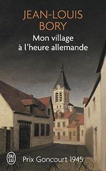Mon village à l'heure allemande par Bory