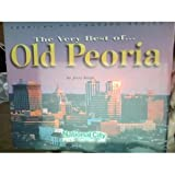 The Very Best of Old Peoria, Jerry Klein, 0943963613