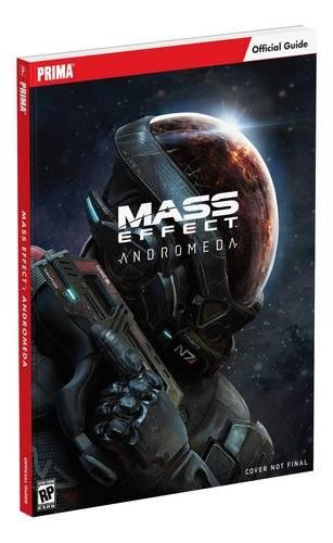 Mass Effect: Andromeda: Prima Official Guide