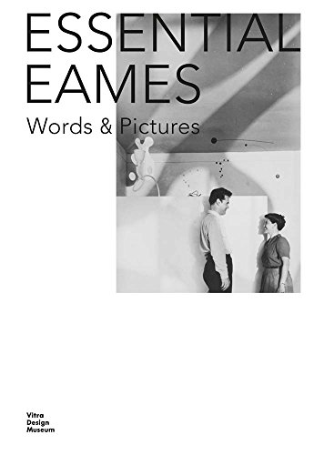 Essential Eames: Words & Pictures (Ray Eames)