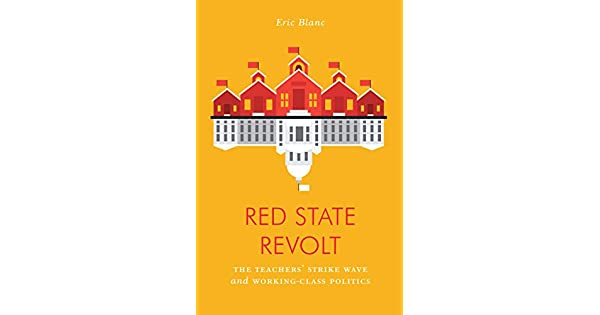 Amazon.com: Red State Revolt: The Teachers Strike Wave and ...