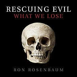 Rescuing Evil