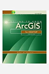 Getting to Know ArcGIS for Desktop (Getting to Know ArcGIS for Desktop) Paperback