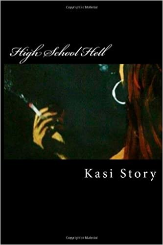 High School Hell (What Your Parents Wont Tell You Book 1)