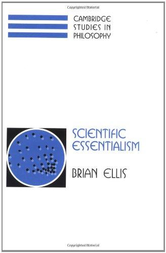 Scientific Essentialism (Cambridge Studies in Philosophy)
