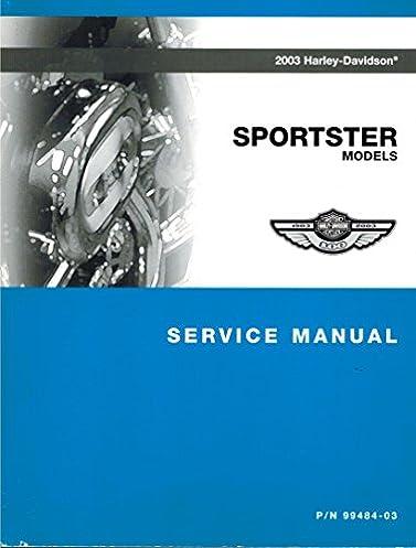 2003 harley davidson sportster models service manual harley rh amazon com 2000 sportster service manual 2003 sportster service manual pdf