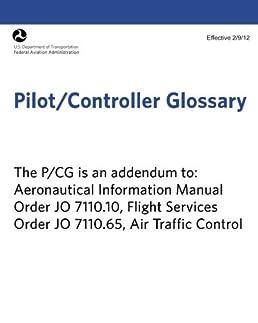 pilot controller glossary federal aviation administration rh amazon com Sporty's Pilot Shop Pilot Controller Communication