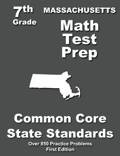 Massachusetts 7th Grade Math Test Prep: Common Core Learning Standards -  Teachers' Treasures, Paperback
