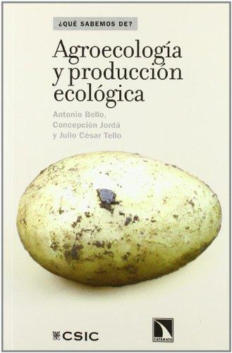 Descargar Libro Agroecologia Y Produccion Ecologi Antonio Bello