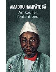 AMKOULLEL L'ENFANT PEUL (MÉMOIRES)