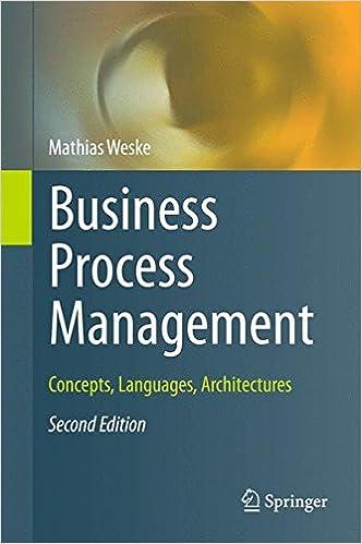 Business Process Management: Concepts, Languages, Architectures, 2nd edition