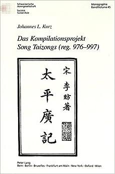 Das Kompilationsprojekt Song Taizongs (Reg. 976-997) (Schweizer Asiatische Studien / Etudes Asiatique Suisse)
