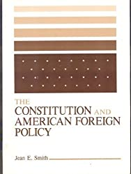 Constitution and American Foreign Policy