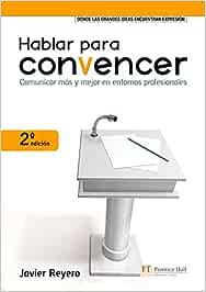 Hablar para convencer (FT/PH): Amazon.es: Javier Reyero