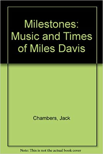 Milestones: The Music and Times of Miles Davis to 1960