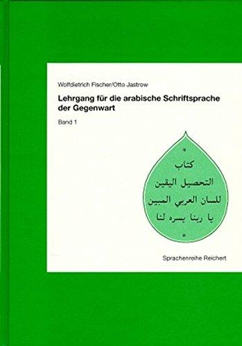 Lehrgang für die arabische Schriftsprache der Gegenwart, Bd.1, Lektionen 1-30