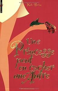 Une princesse peut en cacher une autre par Kieran Scott