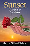 Sunset: Memories of My Mother