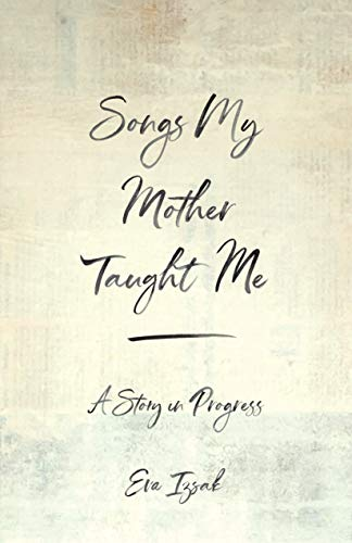 Songs My Mother Taught Me: A Timeless Story