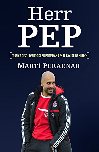 Amazon herr pep spanish edition ebook marti perarnau kindle herr pep spanish edition by perarnau marti fandeluxe Gallery