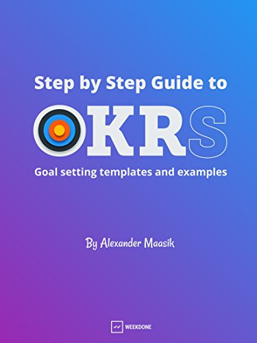 Pdf Teaching Step by Step Guide to OKRs