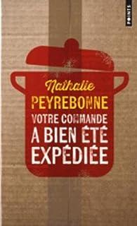 Votre commande a bien été expédiée, Peyrebonne, Nathalie