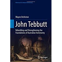 John Tebbutt: Rebuilding and Strengthening the Foundations of Australian Astronomy