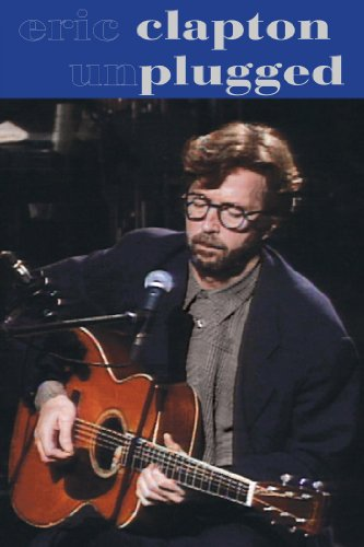 Eric Clapton: Unplugged Deluxe (Eric Unplugged Clapton)
