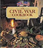The Civil War Cookbook, William C. Davis, 1561382876