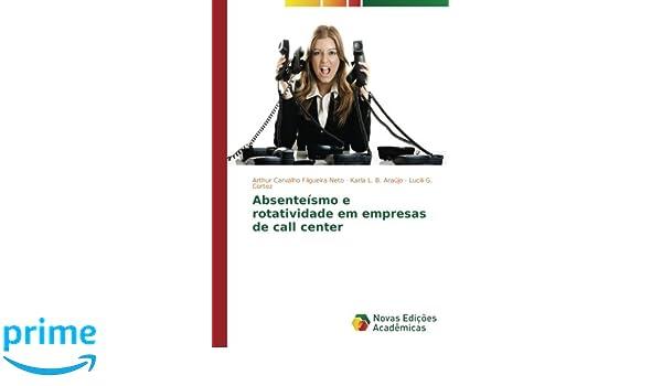Absenteísmo E Rotatividade Em Empresas De Call Center