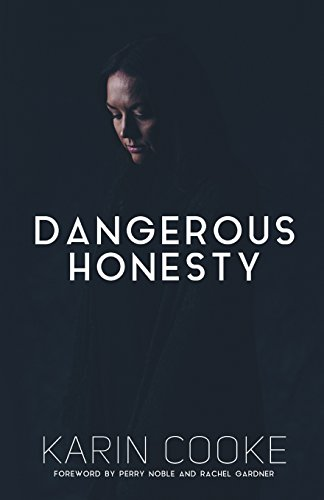 Dangerous Honesty