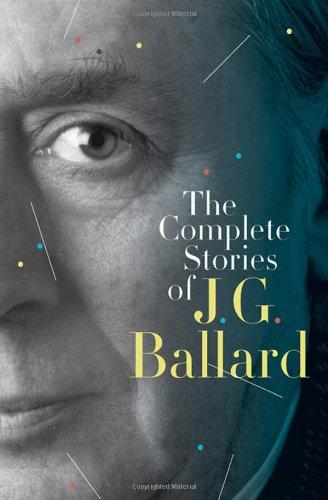 (The Complete Stories of J. G. Ballard )