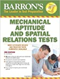 Barron's Mechanical Aptitude and Spatial Relations Test, 3rd Edition (Barron's Mechanical Aptitude & Spatial Relations Test) by Dr. Joel Wiesen 3 edition (Textbook ONLY, Paperback)
