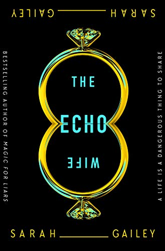 Book Cover: The Echo Wife