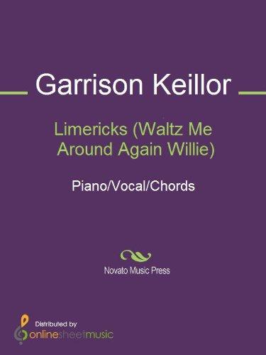 Limericks (Waltz Me Around Again Willie)