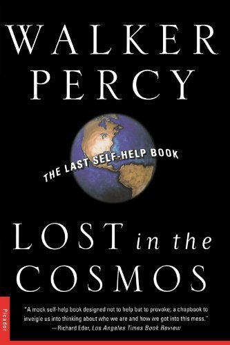 Lost in the Cosmos: The Last Self-Help Book by Percy, Walker (2000) Paperback